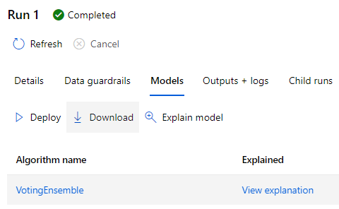 Run I Completed  C.) Refresh  Cancel  Details  Data guardrails  Models Outputs + logs  Explain model  Child runs  Deploy Download  Algorithm name  VotingEnsemble  Explained  View explanation